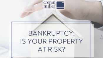 Bankruptcy: Is Your Property at Risk?